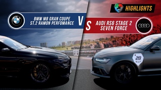 BMW M8 Gran Coupe St.2 vs Audi RS6 St.2 Seven Force   UNLIM 500+ 2020 Highlight  