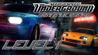 NEED FOR SPEED UNDERGROUND DEFINITIVE EDITION LEVEL 1