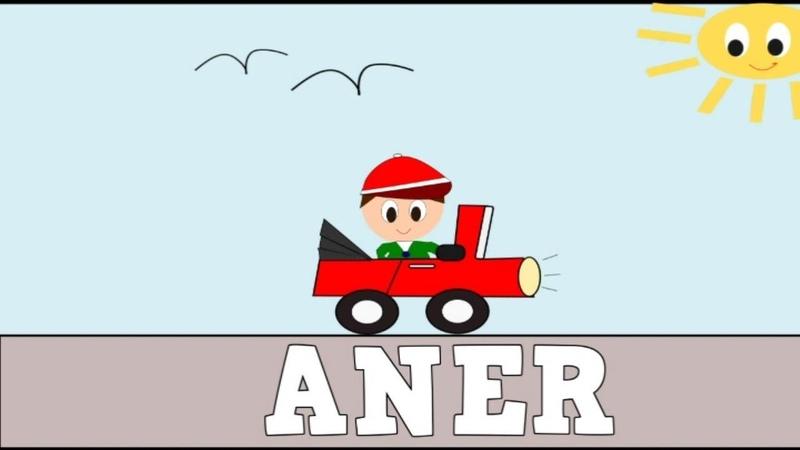 Aprender a Leer y Escribir ANER Nombres de NIÑOS Vídeos para niños