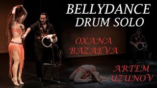 NEW!!! BELLYDANCE DRUM SOLO | Оксана Базаева и Артем Узунов (соло табла)