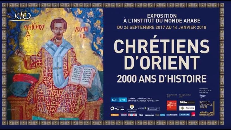 L'Orthodoxie ici et maintenant Chrétiens d'Orient 2000 ans d'histoire