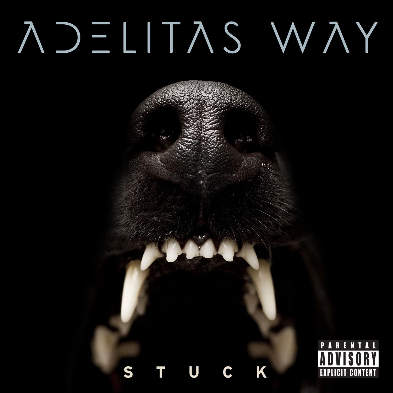 Adelitas Way album Stuck (Deluxe Version)