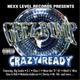 Geez Pimp feat. Big Bank, Don Won, Ebonics, Tone and Rich, Killjoy - Crazy Ready