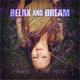 Relax And Dream - Earth Dance