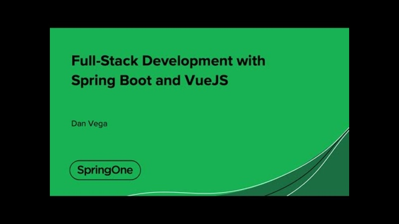 Full Stack Development with Spring Boot and VueJS