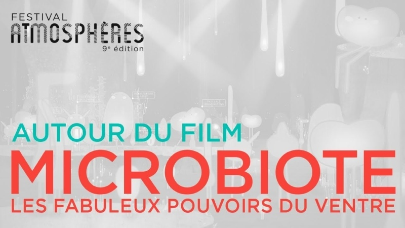 Микробиота. Невероятная власть кишечника Microbiote, les fabuleux pouvoirs du ventre (2019)