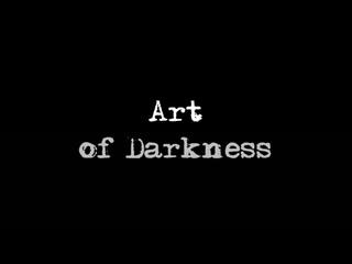 Art of Darkness (2014) dir. David B. Parker