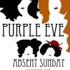 Purple Eve + Absent Sunday @ GOGOL' / 5.12