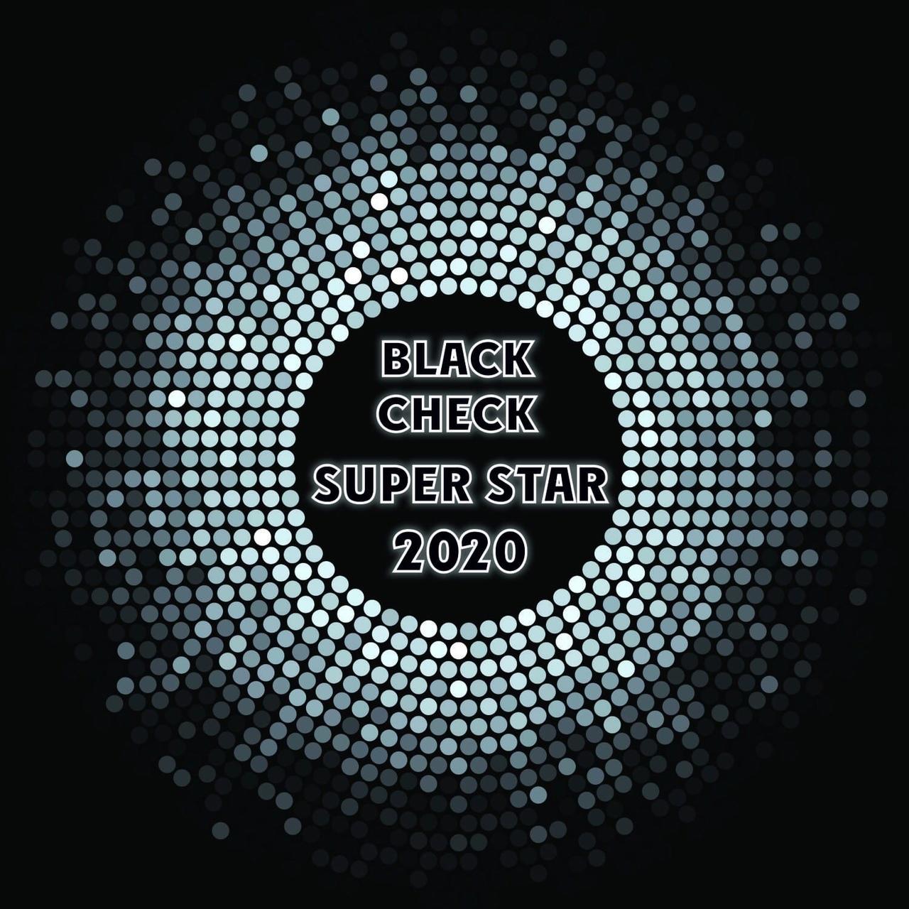 Афиша BLACK CHECK SUPER STAR 2020