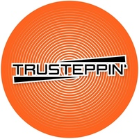 TRUSTEPPIN'