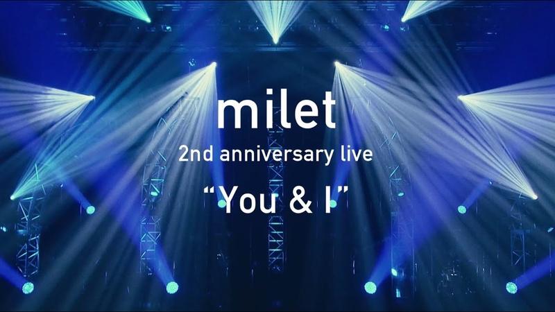 "「milet 2nd anniversary live You I"" <for J LODlive>」"