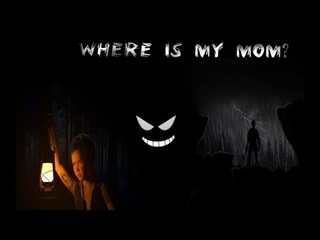 Where is my mom? #1 Надоедливый мужик
