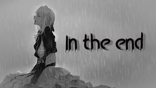 【AMV】Anime Mix -「 In The End」