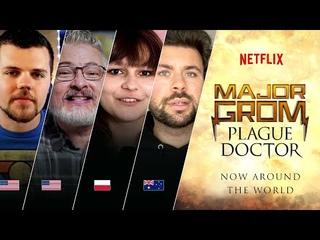 Major Grom: Plague Doctor I Now around the world