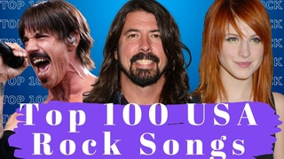 Top 100 Most Listened American Rock Songs. Best USA Rock Music.