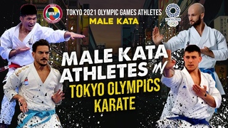 MALE KATA ATHLETES in TOKYO OLYMPICS KARATE