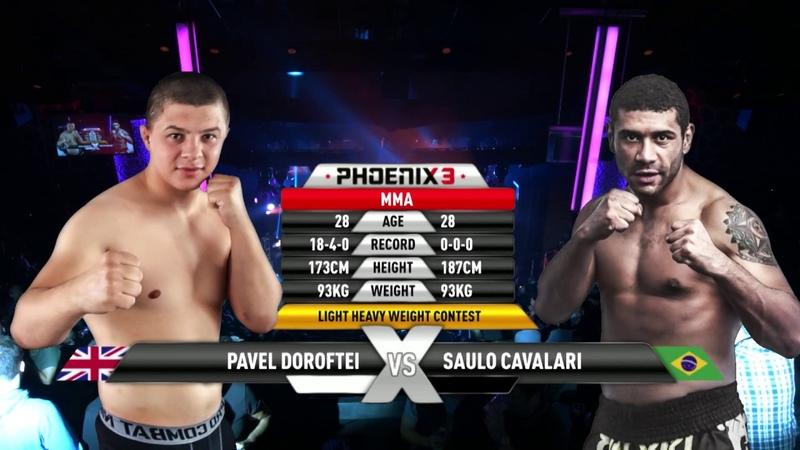 Pavel Doroftei vs Saulo Cavalari Full Fight (MMA) - Phoenix 3 London