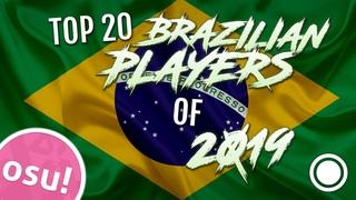 Top 20 osu! Brazilian Players of 2019