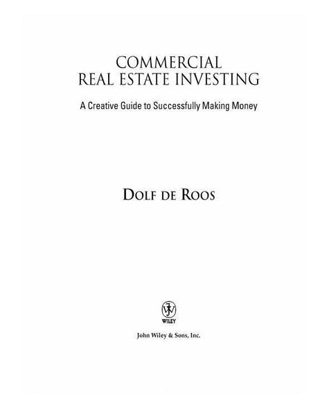 Commercial Real Estate Investing - Dolf De Roos
