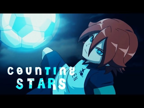 AMV Inazuma Eleven Ares Counting Stars HBD Maru💖