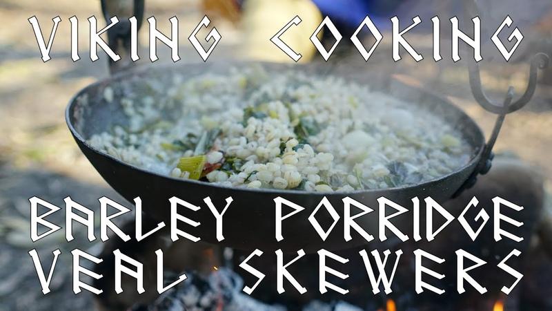 Viking Cooking Barley Porridge and Veal Skewers