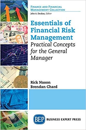 Essentials of Financial Risk Management Practical Concepts for the General Manager