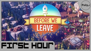 Before We Leave - First Hour of Gameplay (No Commentary)