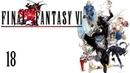 Final Fantasy VI SNES/FF3US Part 18 - The Nature of Espers
